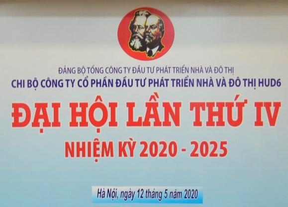 Đại hội chi bộ HUD6 lần thứ IV nhiệm kỳ 2020-2025
