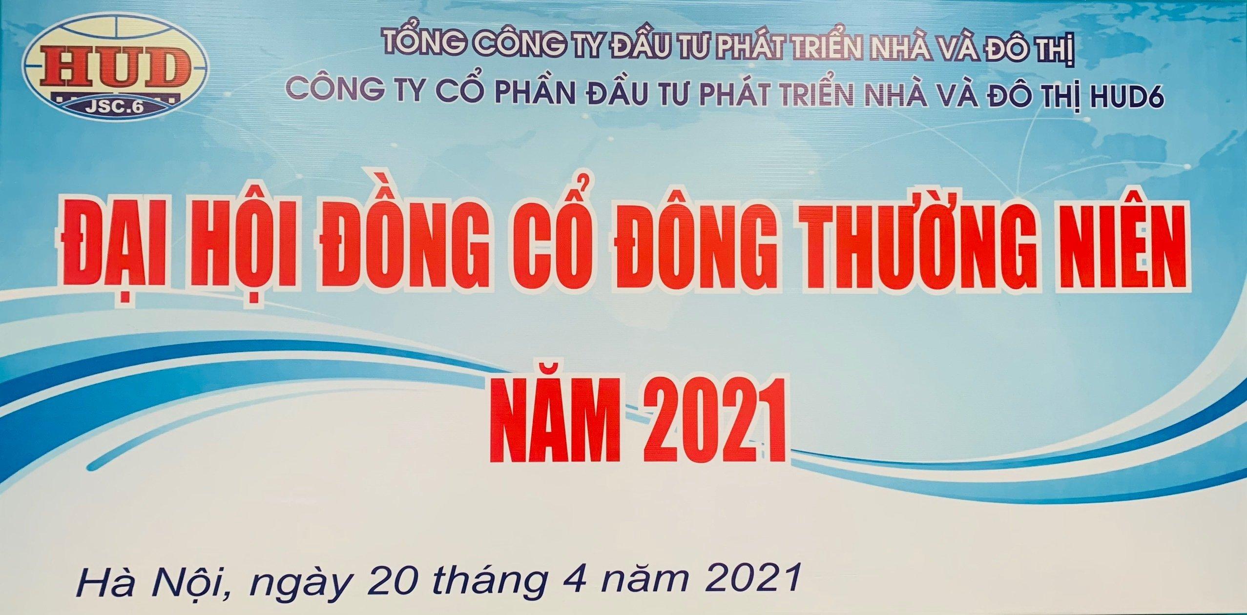 HUD6 tổ chức Đại hội đồng cổ đông thường niên năm 2021
